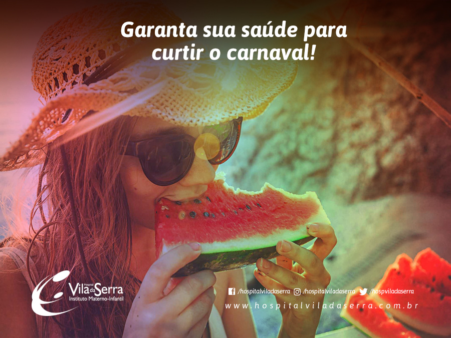 Garanta sua saúde para curtir o carnaval