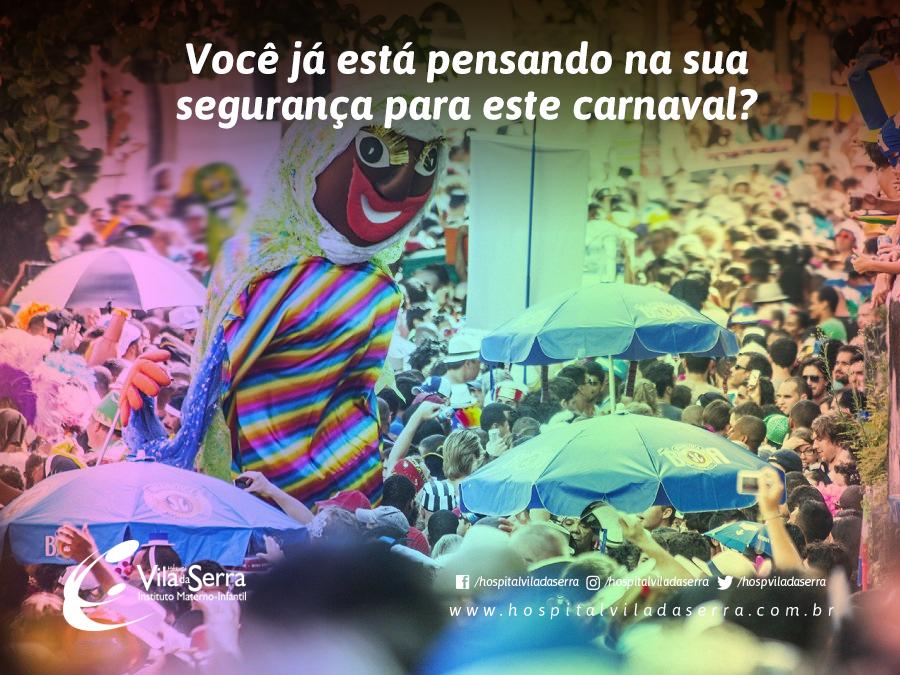 Você já está pensando na sua segurança para este carnaval